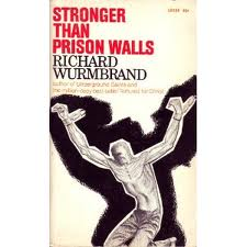 Stronger than prison walls